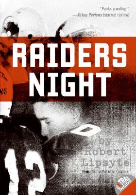 Raiders Night By Lipsyte, Robert/ Miletic, Michael