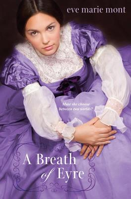 A Breath of Eyre By Mont, Eve Marie